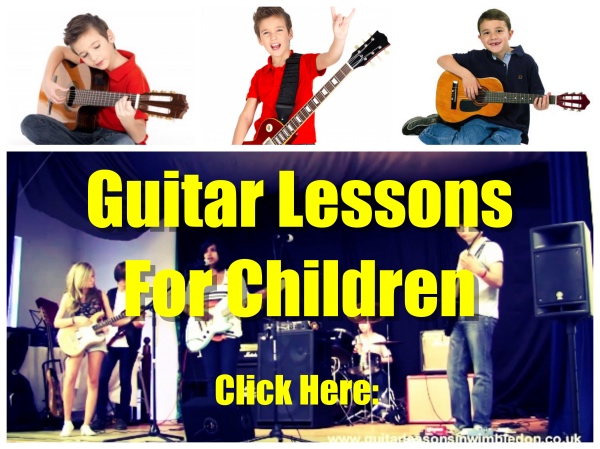 Guitar lessons For Children in Wimbledon and Putney