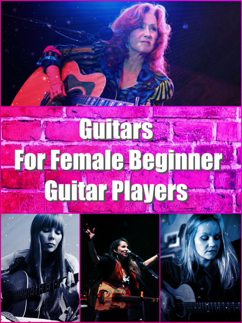 GUitars for female guitar players