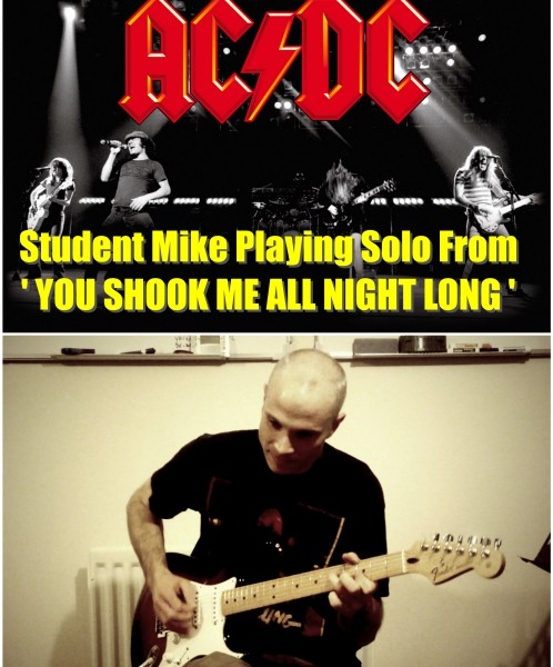 Progress Report: Student Mike Playing AC/DC