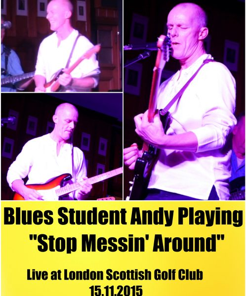 Blues Student Andy Playing 'Stop Messing Around' By Peter Green.