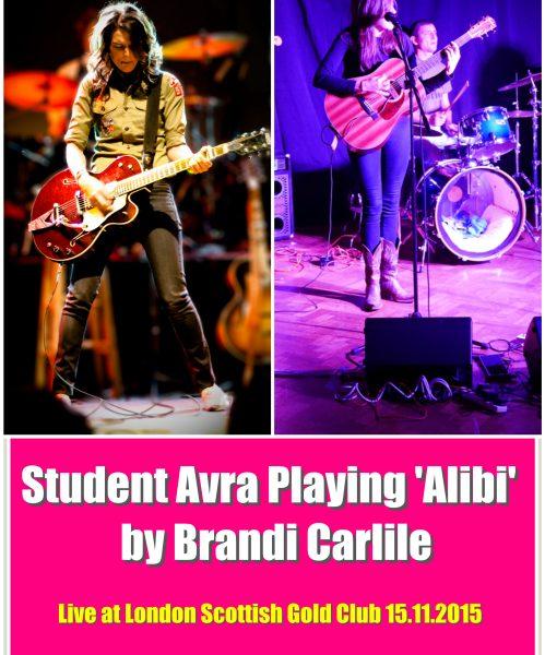 Avra Playing 'Alibi' By Brandi Carlile