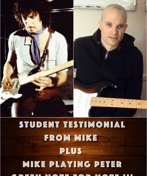 Student Mike Playing Peter Green Note For Note+Mike's Video Testimonial