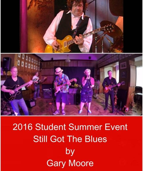 2016 Summer Student Event:  Me And Students Playing 'Still Got The Blues' By Gary Moore
