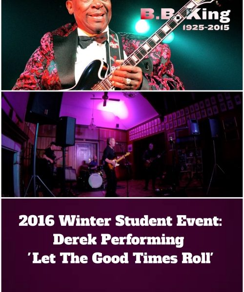 Student Derek Performing'Let The Good Times Roll' At 2016 Winter Student Event
