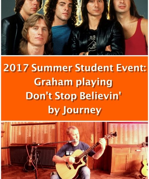 2017 Summer Student Event: Graham Playing  Don't Stop Believin' By Journey